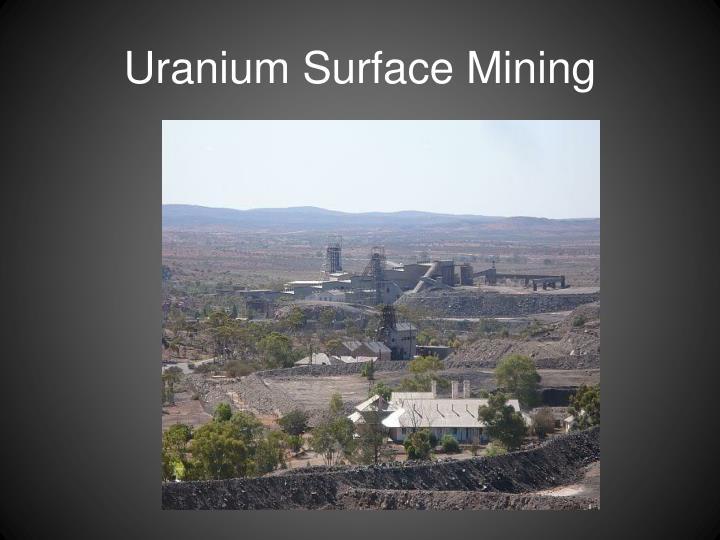 Uranium Surface Mining