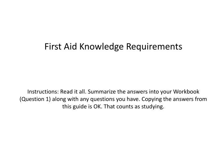 First Aid Knowledge Requirements