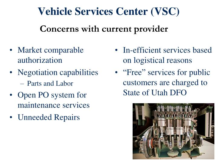 Vehicle Services Center (VSC)