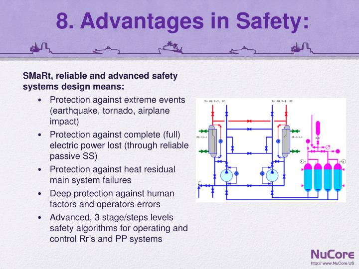 8. Advantages in Safety: