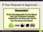 if your request is approved