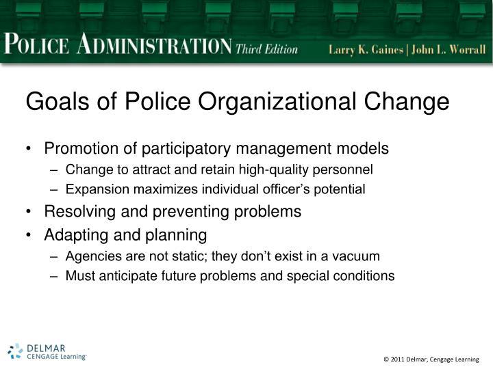 Goals of Police Organizational Change
