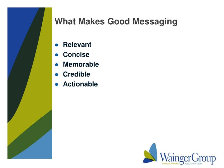 What Makes Good Messaging