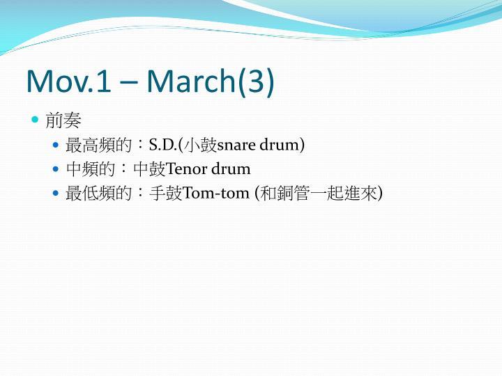 Mov.1 – March(3)