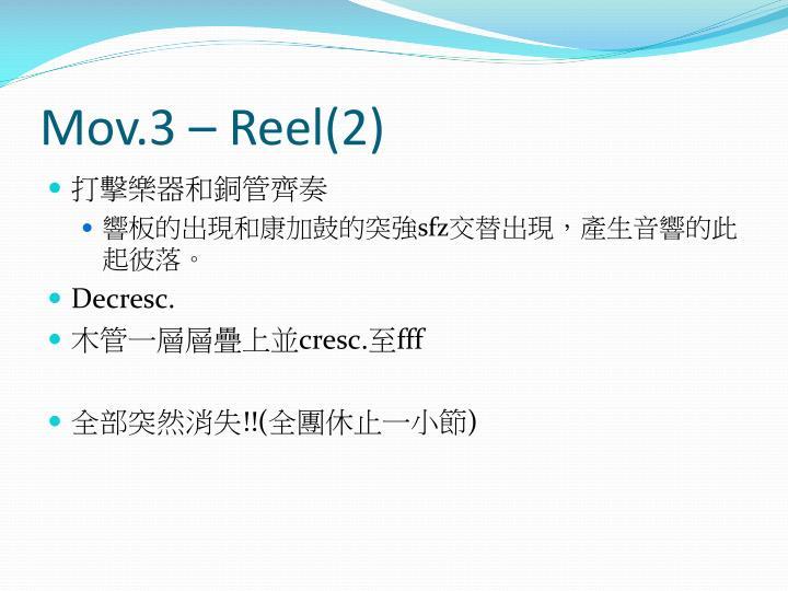 Mov.3 – Reel(2)