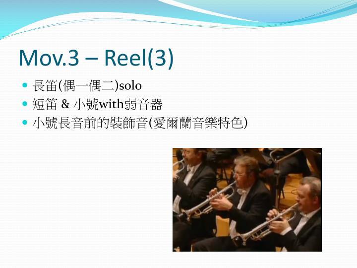 Mov.3 – Reel(3)