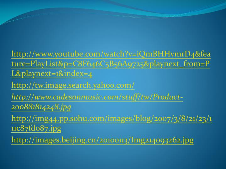 http://www.youtube.com/watch?v=iQmBHHvmrD4&feature=PlayList&p=C8F646C5B56A9725&playnext_from=PL&playnext=1&index=4