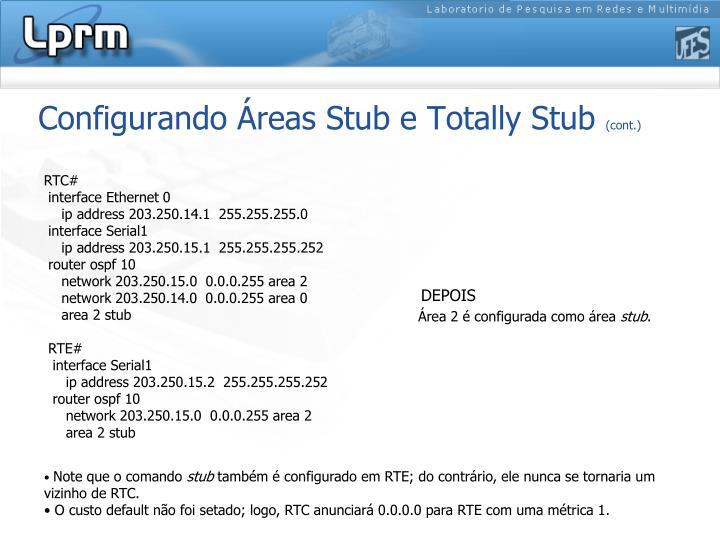 Configurando Áreas Stub e Totally Stub