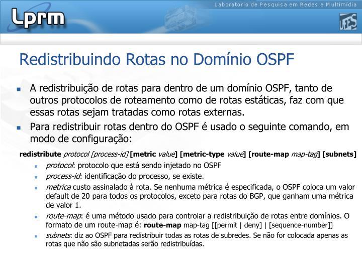 Redistribuindo Rotas no Domínio OSPF