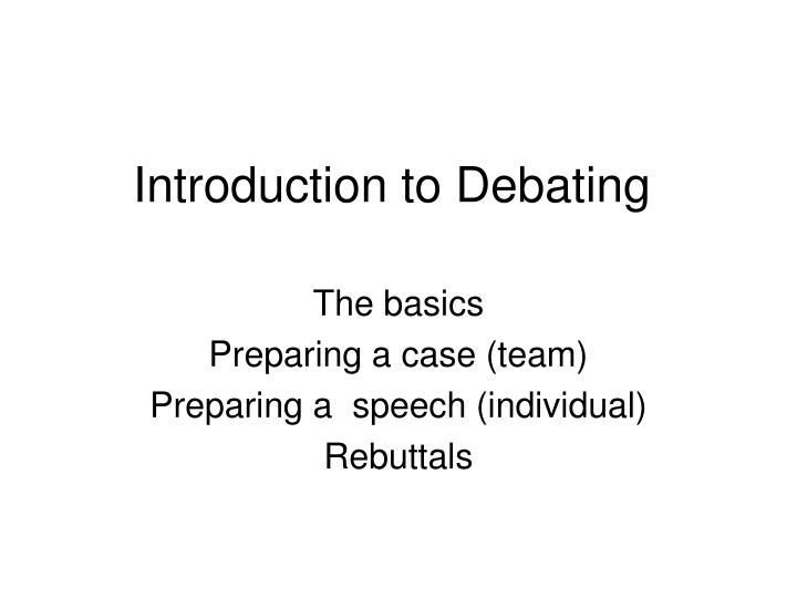 PPT - Introduction to Debating PowerPoint Presentation, free