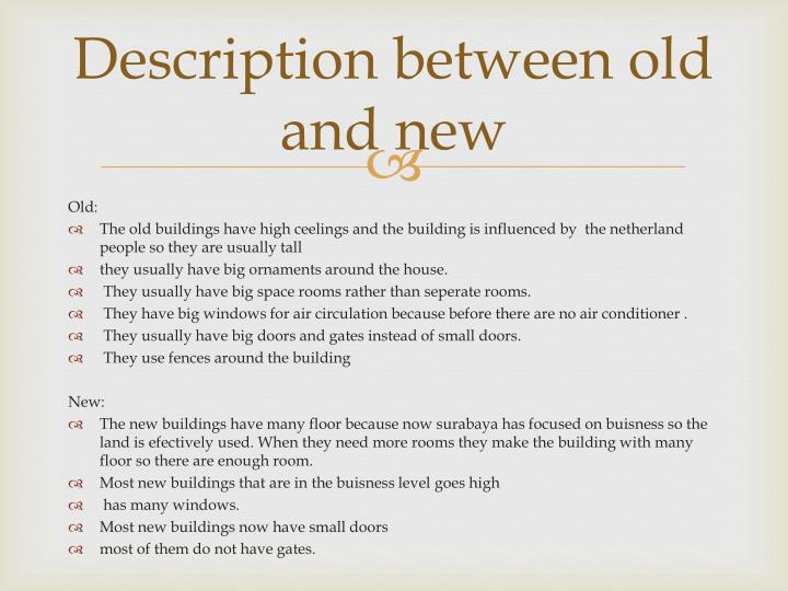 Description between old and new