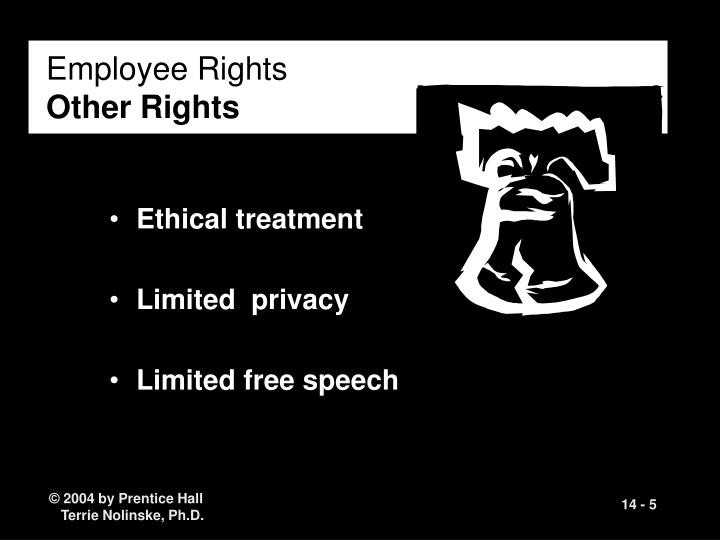 traditional ethical treatment of employees Chapter 11 ethics and health 251 some of the basic principles of classical ethical theories (vir-tue ethics, deontology or formalism, and utilitarianism or consequentialism), as well as more recent formulations of biomedical ethics and care ethics it includes a special focus.