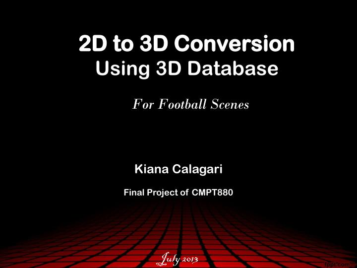2d to 3d conversion using 3d database for football scenes n.