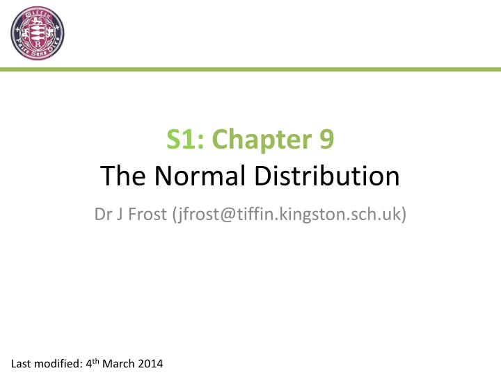 S1 chapter 9 the normal distribution