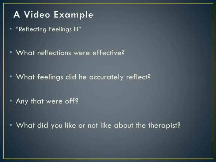 A Video Example