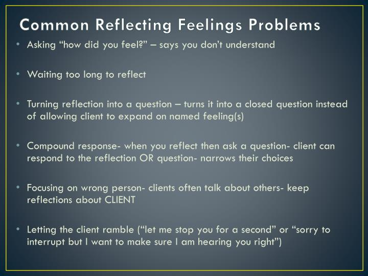Common Reflecting Feelings Problems