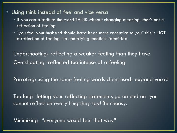 Using think instead of feel and vice versa