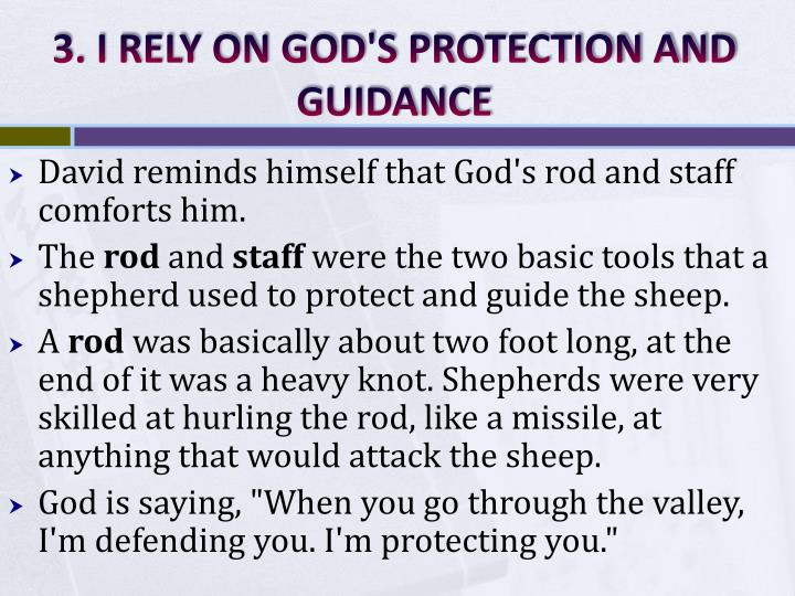 3. I RELY ON GOD'S PROTECTION AND GUIDANCE
