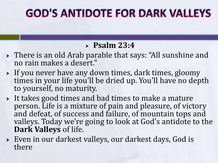 GOD'S ANTIDOTE FOR DARK VALLEYS