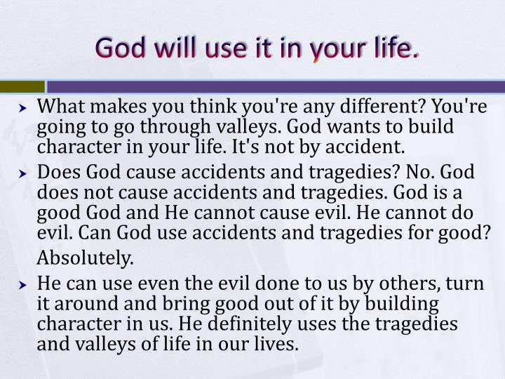 God will use it in your life.