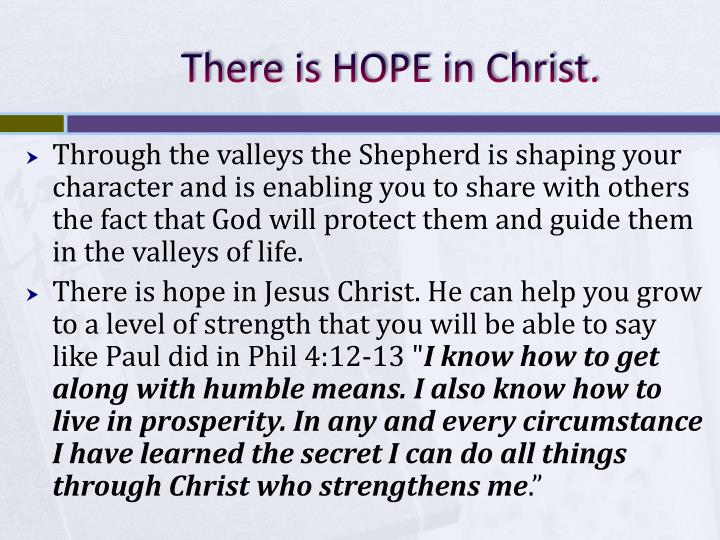 There is HOPE in Christ.