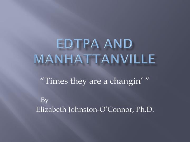 edTPA and Manhattanville