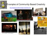 examples of community based creativity
