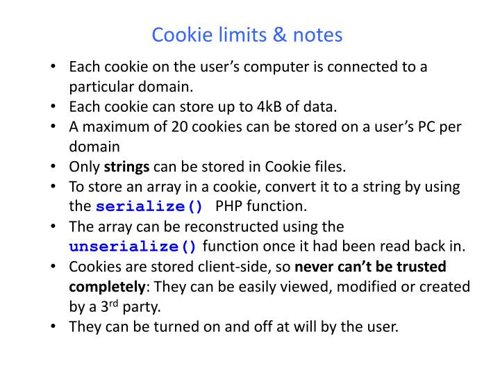 Cookie limits & notes