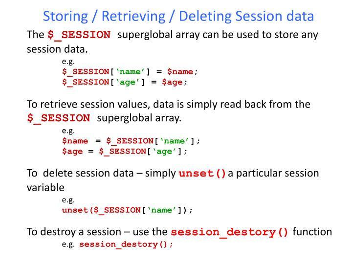 Storing / Retrieving / Deleting Session data