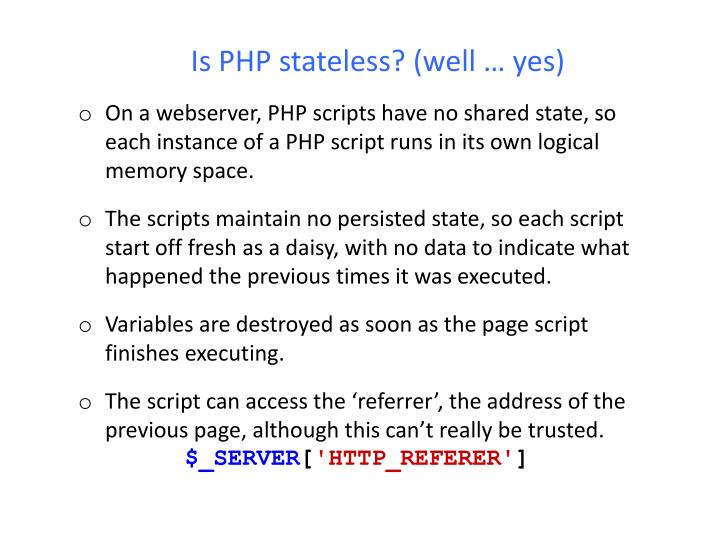 Is PHP stateless? (well … yes)