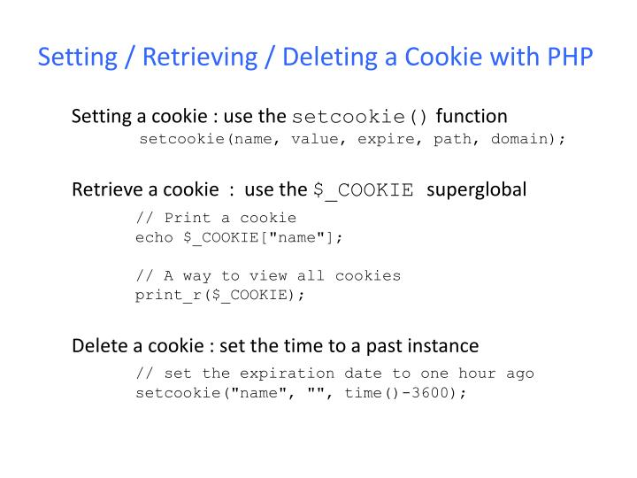 Setting / Retrieving / Deleting a Cookie with PHP