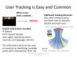 user tracking is easy and common