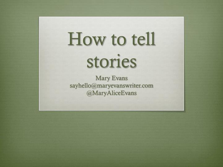 how to tell stories n.