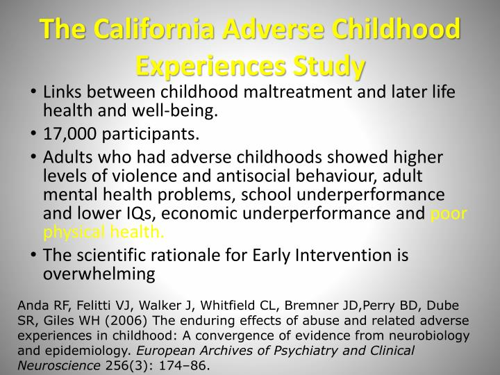 The California Adverse Childhood Experiences Study