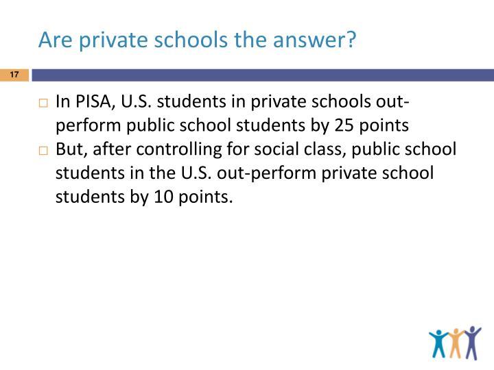Are private schools the answer?