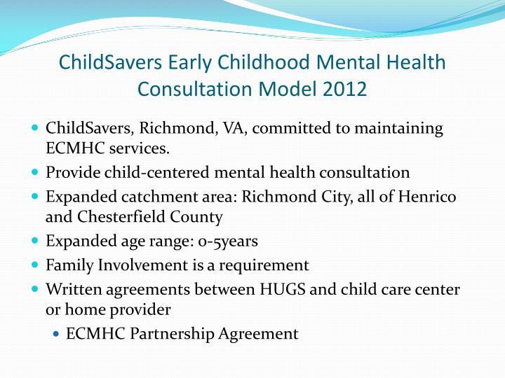 ChildSavers Early Childhood Mental Health Consultation Model 2012