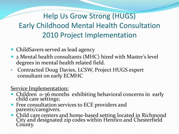 Help Us Grow Strong (HUGS)