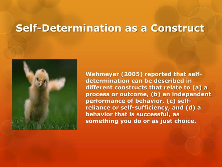 Self determination as a construct