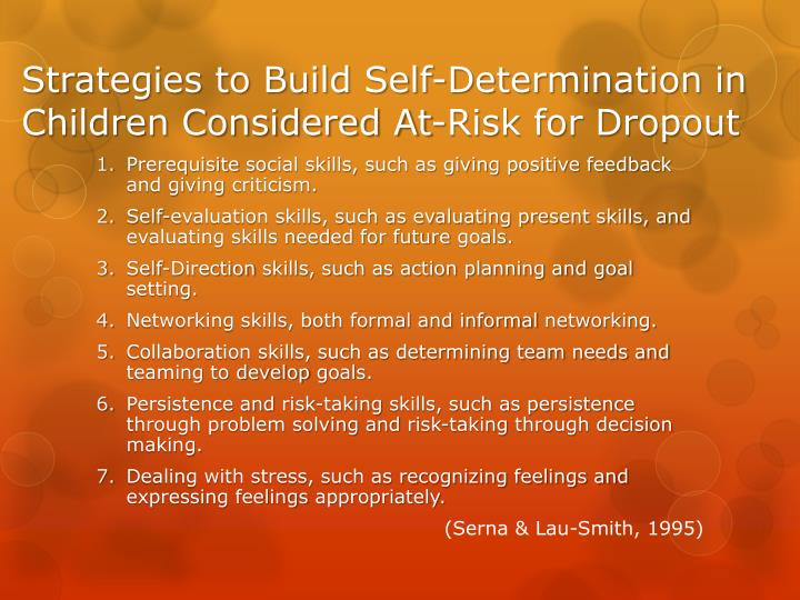 Strategies to Build Self-Determination in Children Considered At-Risk for Dropout