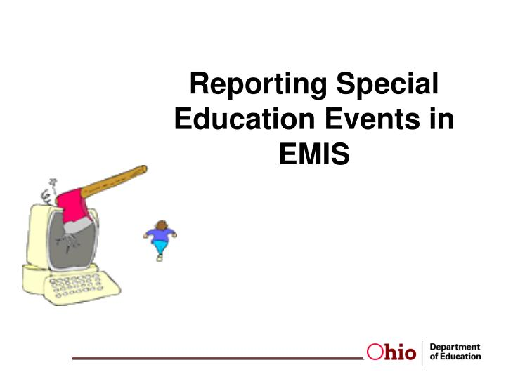 reporting special education events in emis n.
