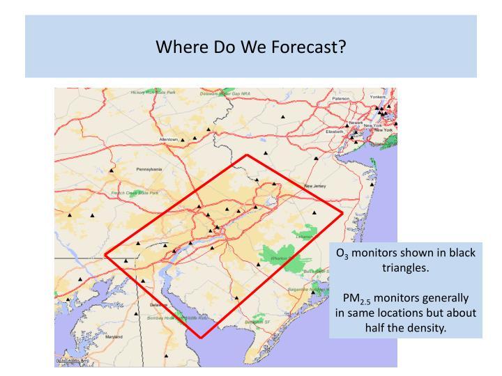 Where Do We Forecast?