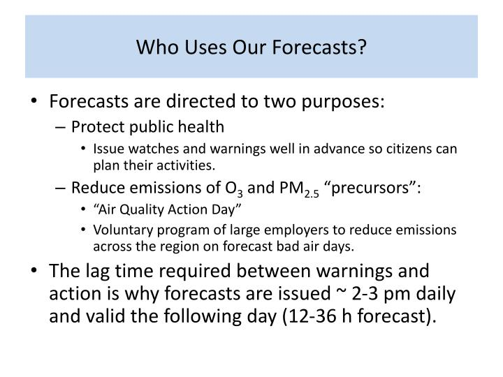 Who Uses Our Forecasts?