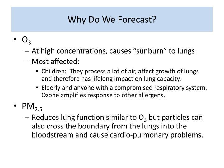 Why do we forecast