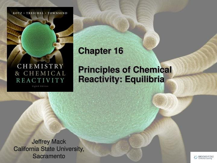 chapter 16 principles of chemical reactivity equilibria n.