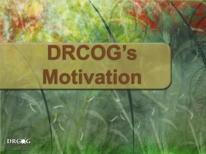 Drcog s motivation