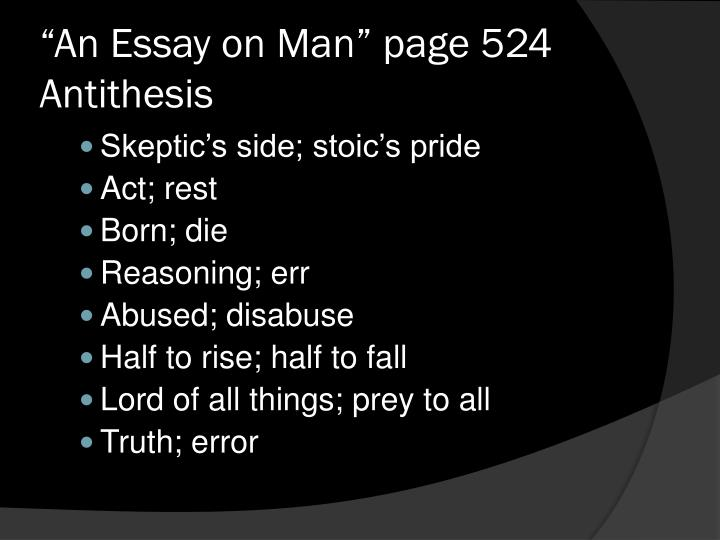 """""""An Essay on Man"""" page 524 Antithesis"""