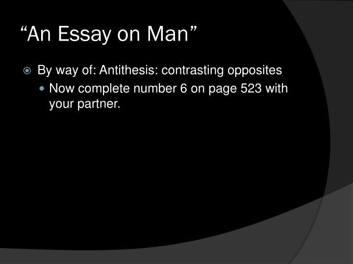 """""""An Essay on Man"""""""