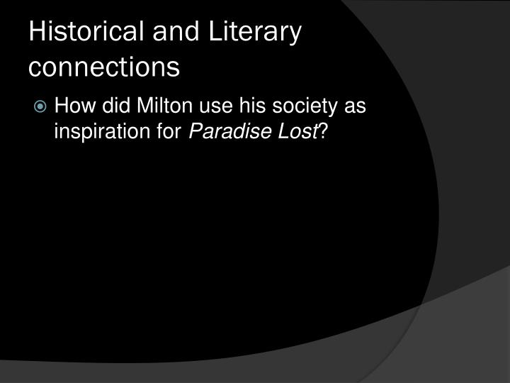 Historical and Literary connections