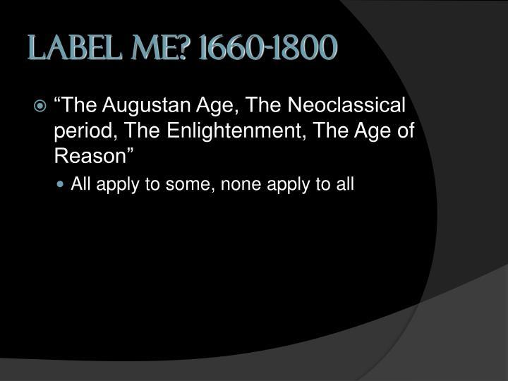 Label me? 1660-1800