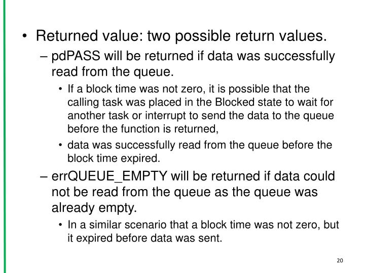 Returned value: two possible return values.